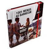 """Livre de recettes Weber® """"1001 menus au barbecue"""""""