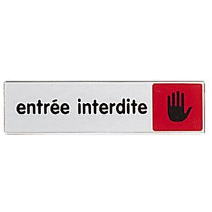 Plaquette de signalisation d'interdiction, entrée interdite 17 x 4 cm