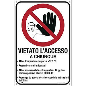 """Segnaletica per emergenza Covid-19, Cartello adesivo di divieto """"Vietato l'accesso a chiunque:. . . """", 200 x 300 mm"""