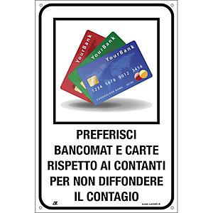 """Segnaletica per emergenza Covid-19, Cartello """"Preferisci carte e bancomat"""", 200 x 300 mm"""