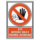 Señalización - Alto accesible solo a personal autorizado